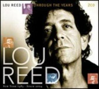 Through the Years - CD Audio di Lou Reed