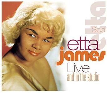 Live and in the Studio - CD Audio di Etta James