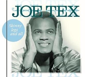 Skinny Legs And All - CD Audio di Joe Tex