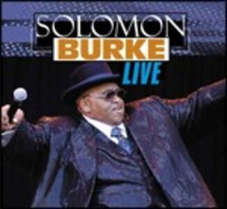 Live. Rotterdam 2003 - CD Audio di Solomon Burke