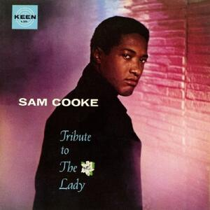 Tribute to the Lady - CD Audio di Sam Cooke