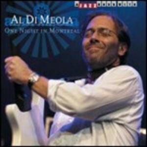 One Night in Montreal - CD Audio di Al Di Meola