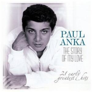 Story of My Love - CD Audio di Paul Anka