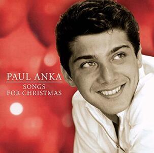 Songs for Christmas - CD Audio di Paul Anka