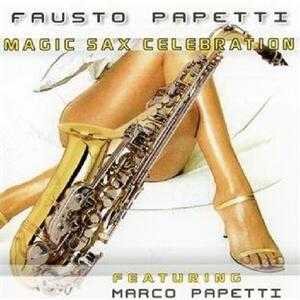 Magic Sax - CD Audio di Fausto Papetti