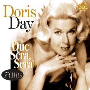 Que sera sera - CD Audio di Doris Day