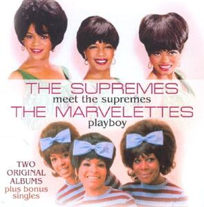 Meet the Supremes - Playboy - CD Audio di Supremes,Marvelettes