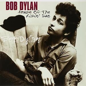 House of the Risin' Sun - Vinile LP di Bob Dylan