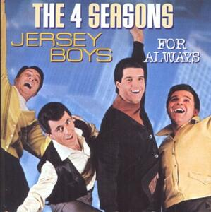 Jersey Boys. for Always - CD Audio di Four Seasons