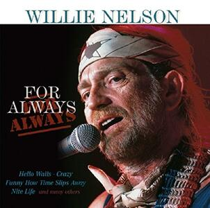 For Always - CD Audio di Willie Nelson