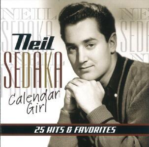 Calendar Girl - CD Audio di Neil Sedaka
