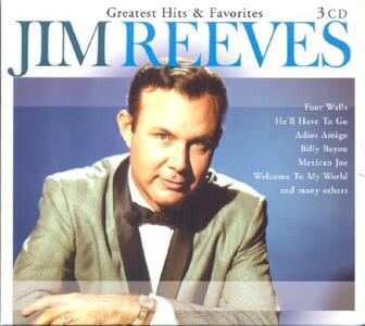 Greatest Hits & Favorites - CD Audio di Jim Reeves