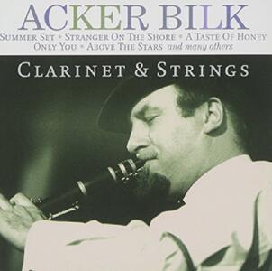 Clarinet and Strings - CD Audio di Acker Bilk