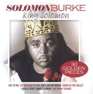 King Solomon. 30 Golden Pieces - CD Audio di Solomon Burke