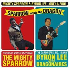 Only a Fool - Vinile LP di Byron Lee,Mighty Sparrow