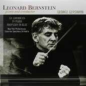 Vinile An American in Paris - Rhapsody in Blue Leonard Bernstein George Gershwin