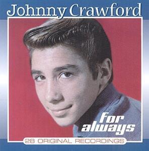 For Always - CD Audio di Johnny Crawford