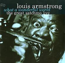 What a Wonderful World. The Great Satchmo - Vinile LP di Louis Armstrong