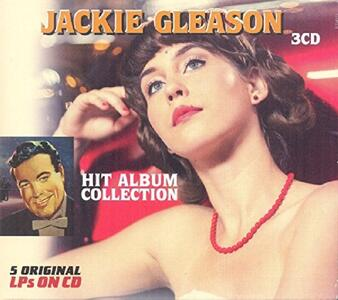 Hit Album Collection - CD Audio di Jackie Gleason