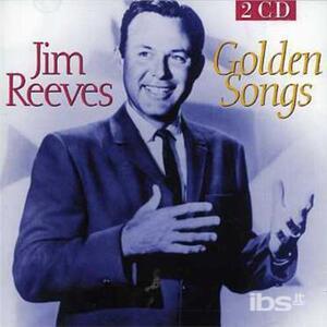 Golden Songs - CD Audio di Jim Reeves