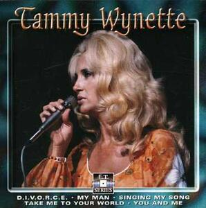 Stand by Your Man - CD Audio di Tammy Wynette