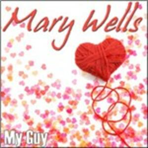 My Guy - CD Audio di Mary Wells