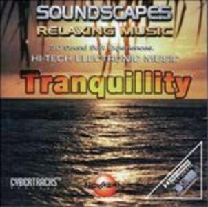 Tranquillity - CD Audio di Soundscapes
