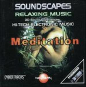 Meditation - CD Audio di Soundscapes