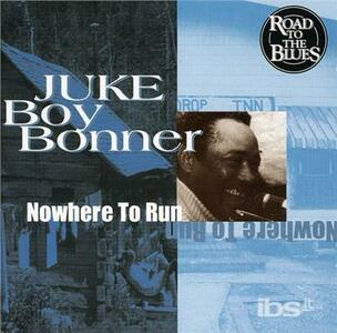 Nowhere to Run - CD Audio di Juke Boy Bonner