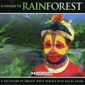 A Voyage to Rainforest - CD Audio