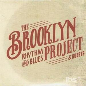 Brooklyn Rhythm & Blues Project and Guests - CD Audio + DVD