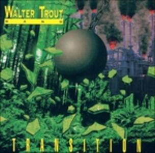 Transition - CD Audio di Walter Trout (Band)