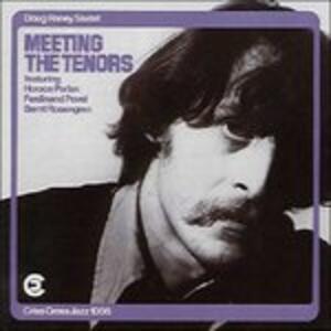 Meeting the Tenor - CD Audio di Doug Raney