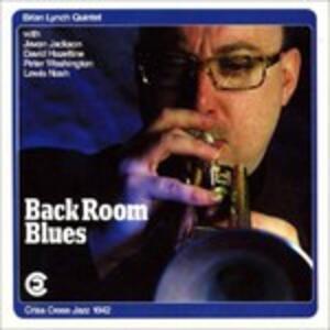 Back Room Blues - CD Audio di Brian Lynch