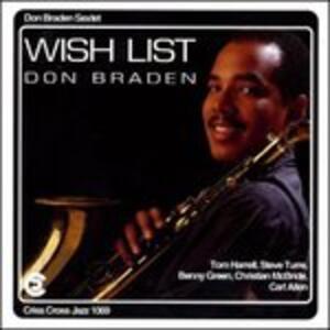 Wish List - CD Audio di Don Braden