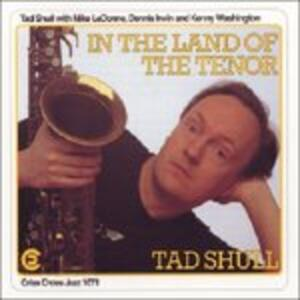 In the Land of the Tenor - CD Audio di Thad Shull