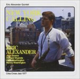 New York Calling - CD Audio di Eric Alexander