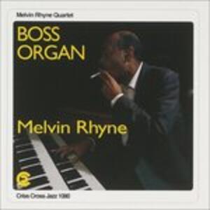 Boss Organ - CD Audio di Melvin Rhyne