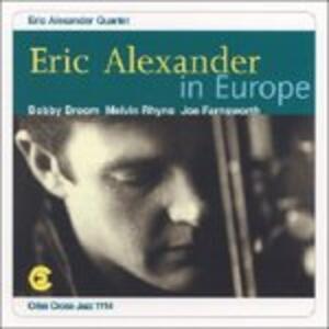 In Europe - CD Audio di Eric Alexander
