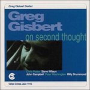 On Second Thought - CD Audio di Greg Gisbert