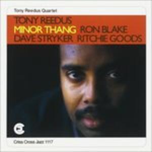 Minor Thang - CD Audio di Tony Reedus