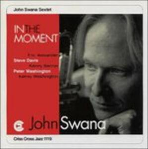 In the Moment - CD Audio di John Swana