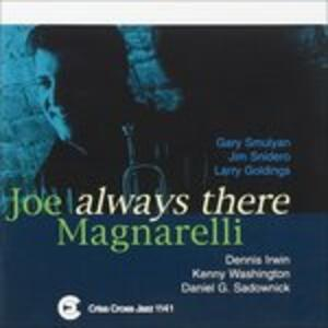 Always There - CD Audio di Joe Magnarelli