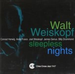 Sleepless Night - CD Audio di Walt Weiskopf