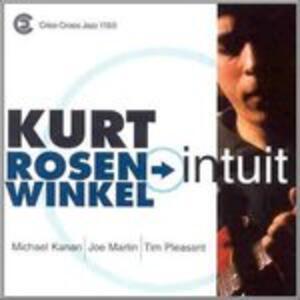 Intuit - CD Audio di Kurt Rosenwinkel