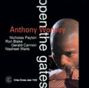 Open the Gates - CD Audio di Anthony Wonsey