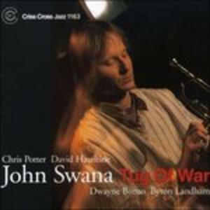 Tug of War - CD Audio di John Swana