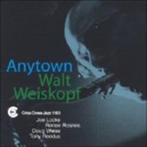 Anytown - CD Audio di Walt Weiskopf