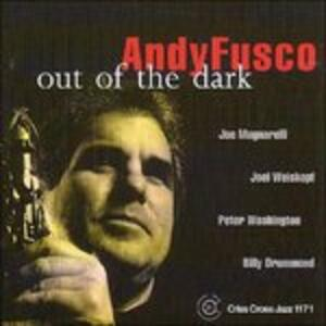 Out of the Dark - CD Audio di Andy Fusco
