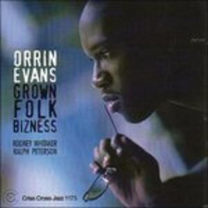 Grown Folk Bizness - CD Audio di Orrin Evans